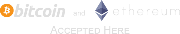 We accept bitcoin and ethereum